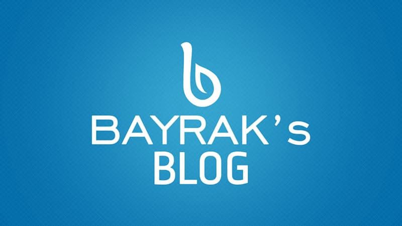 Bayrak's Blog'tan Merhabalar